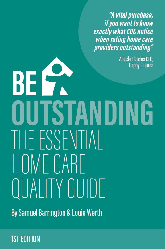 The Essential Home Care Quality Guide